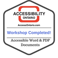 Accessibility Ontario Badge completing Accessible Word and PDF workshop