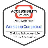 Accessibility Ontario Badge completing Making InAccessible PDFs Accessible workshop